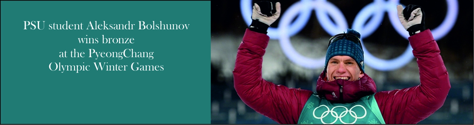 PSU student Aleksandr Bolshunov wins bronze at the PyeongChang Olympic Winter Games